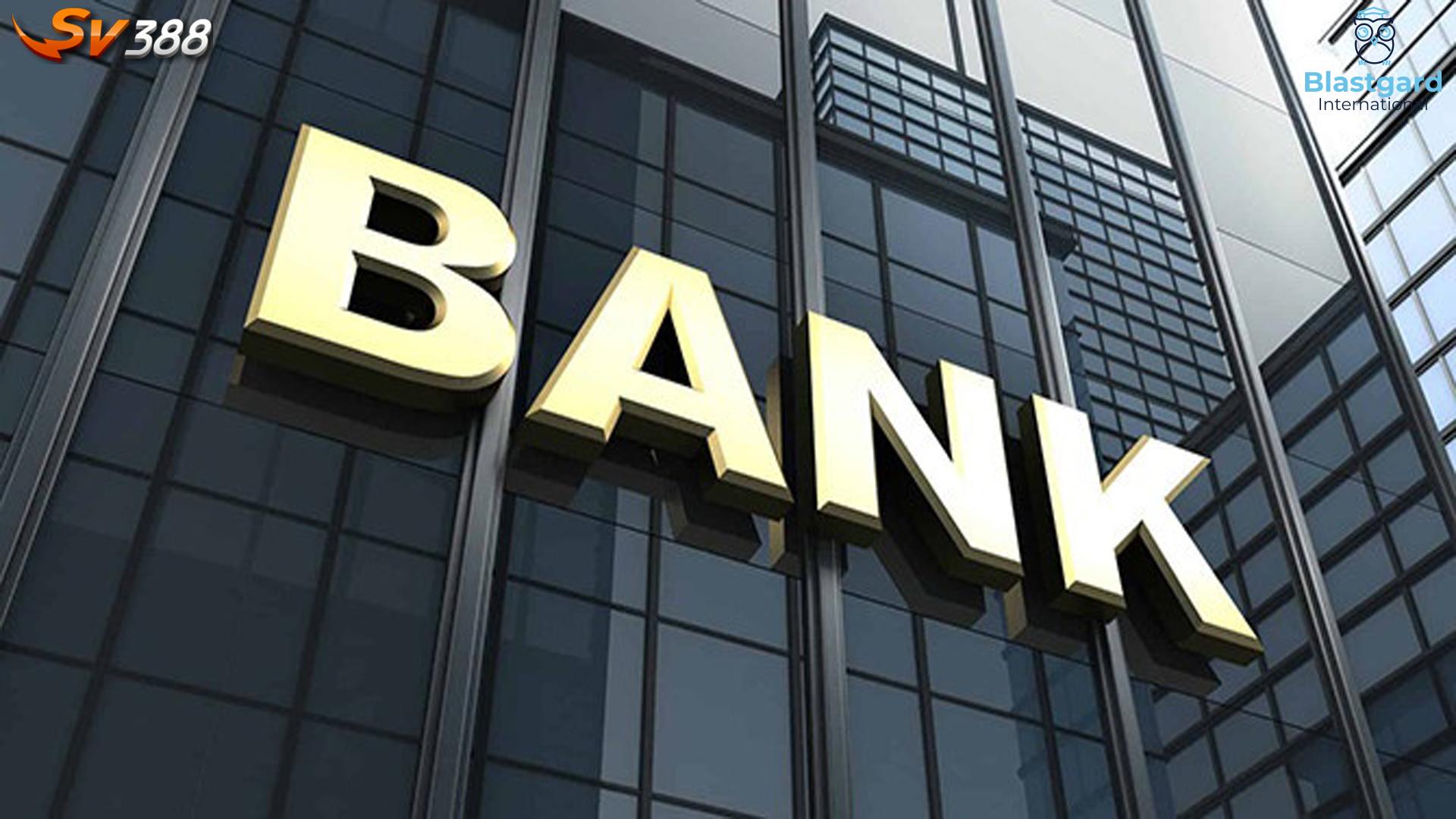 Những ngân hàng gửi tiền SV388