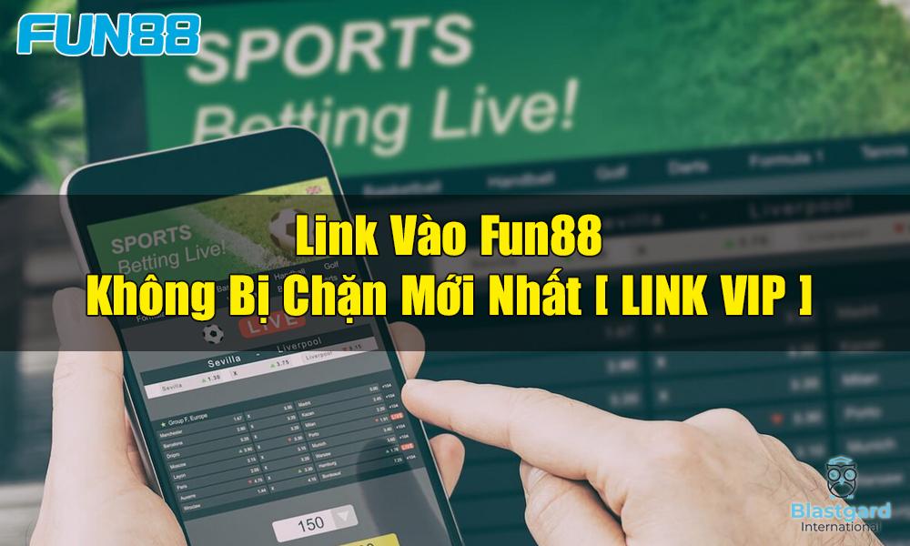 Link đăng nhập Fun88 mới nhất