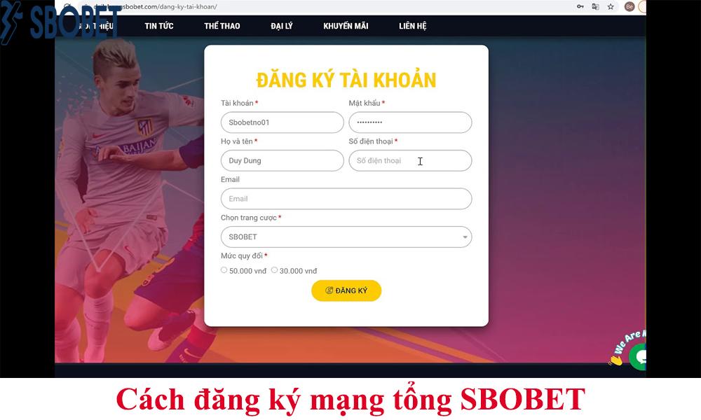 Cách đăng ký mạng tổng SBOBET