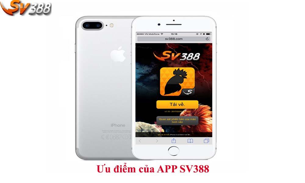 Ưu điểm của ứng dụng SV388