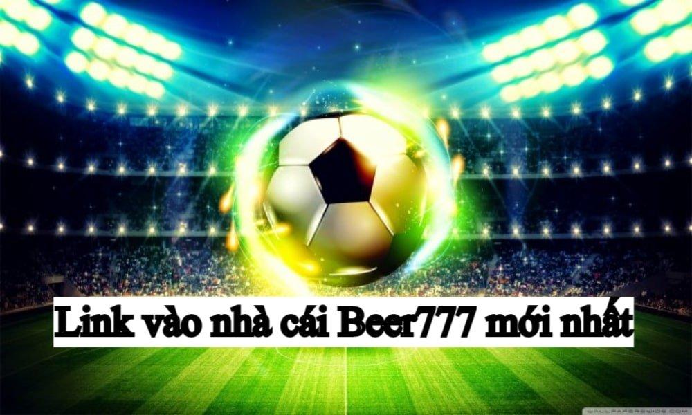 link-vao-nha-cai-beer777.jpg
